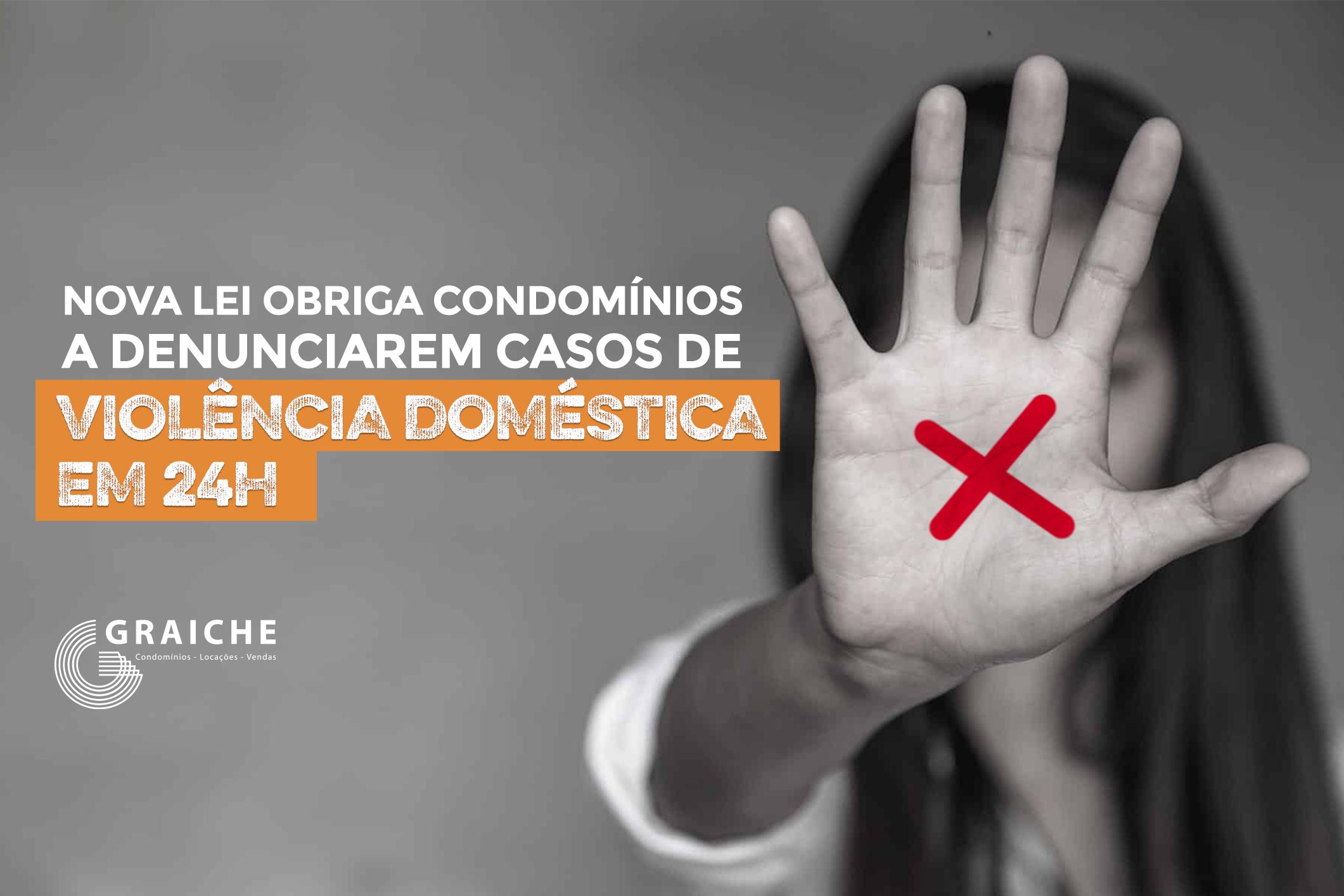 Nova lei obriga condomínios a denunciarem casos de violência doméstica em 24h